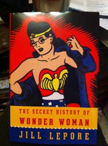 "I can hardly wait to begin reading ""The Secret History of Wonderwoman."""