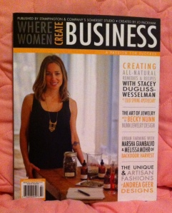 "One of my favorite inspirational magazines, ""Where Women Create Business"" by Stampington, Co."