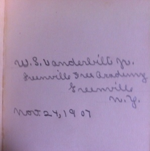 The inscription on the fly-leaf of the book.  Perhaps it was a Thanksgiving or birthday gift to young Mister Vanderbilt.